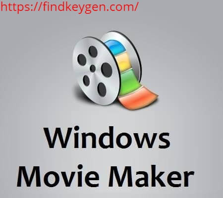 Windows Movie Maker 2020 v8.0.7.0 Serial Key With Crack Free Download