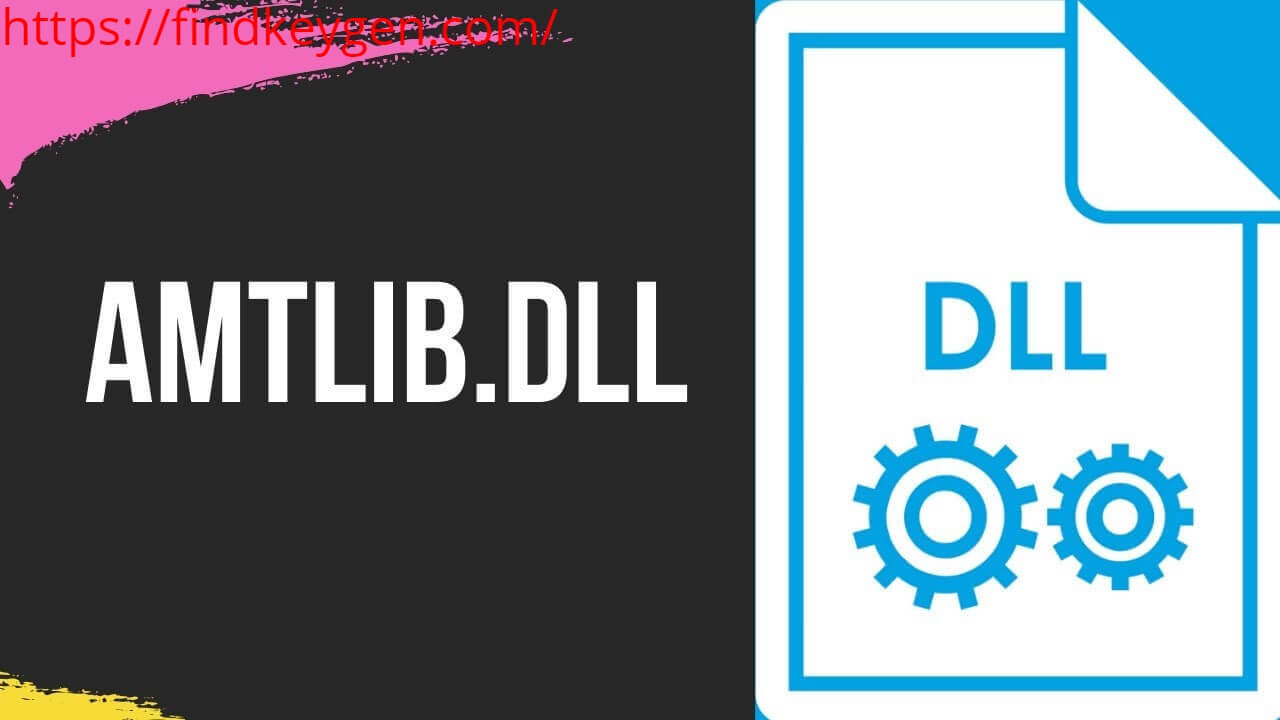 Amtlib DLL Crack With Serial Key Free Download