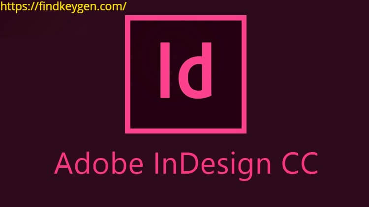 Adobe InDesign CC 2020 Crack With Activation Key Free Download