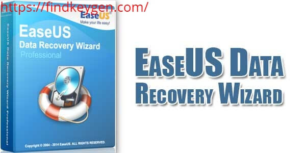 EaseUS Data Recovery Wizard 13.7 Crack With Serial Key Free Download