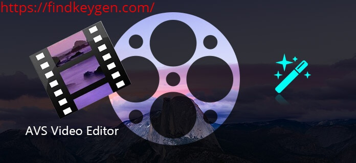 AVS Video Editor 9.4.2.369 Activation Code With Crack Free Download [Mac/Win]